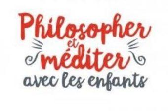 """Chronique du livre """"Philosopher et méditer avec les enfants"""" de Frédéric Lenoir"""